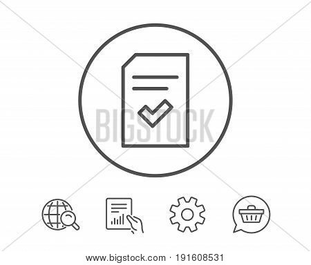 Checked Document line icon. Information File with Check sign. Correct Paper page concept symbol. Hold Report, Service and Global search line signs. Shopping cart icon. Editable stroke. Vector
