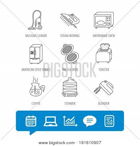 Microwave oven, coffee and blender icons. Refrigerator fridge, steamer and toaster linear signs. Vacuum cleaner, ironing and waffle-iron icons. Report file, Graph chart and Chat speech bubble signs