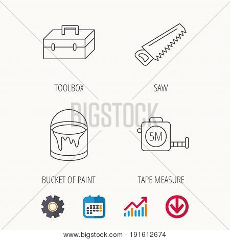 Saw, bucket of paint and tape measure icons. Toolbox linear sign. Calendar, Graph chart and Cogwheel signs. Download colored web icon. Vector