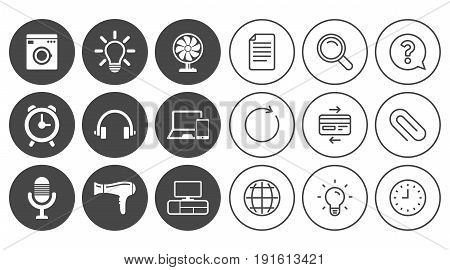 Home appliances, device icons. Ventilator sign. Hairdryer, washing machine and lamp symbols. Document, Globe and Clock line signs. Lamp, Magnifier and Paper clip icons. Vector