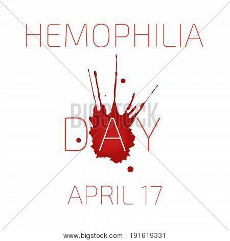 Hemophilia day, April 17, medical. Vector illustration