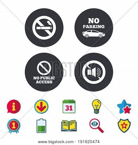 Stop smoking and no sound signs. Private territory parking or public access. Cigarette symbol. Speaker volume. Calendar, Information and Download signs. Stars, Award and Book icons. Vector