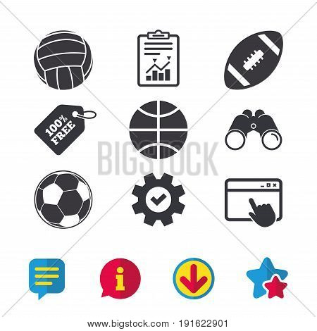 Sport balls icons. Volleyball, Basketball, Soccer and American football signs. Team sport games. Browser window, Report and Service signs. Binoculars, Information and Download icons. Stars and Chat