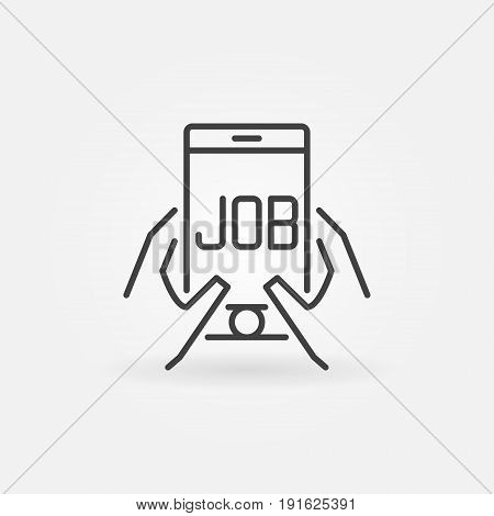 Job in smartphone icon - vector search for job concept symbol or design element in thin line style