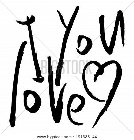 vector handwritten text hand brush lettering. I love you words. Phrase for Valentine's day. Brush calligraphy