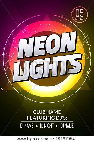 Neon lights party music poster. Electronic club deep music. Musical event disco trance sound. Night party invitation. DJ flyer poster. poster