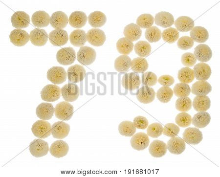 Arabic Numeral 79, Seventy Nine, From Cream Flowers Of Chrysanthemum, Isolated On White Background