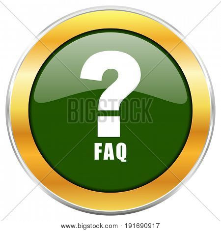 Faq green glossy round icon with golden chrome metallic border isolated on white background for web and mobile apps designers.