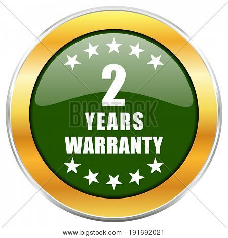 Warranty guarantee 2 year green glossy round icon with golden chrome metallic border isolated on white background for web and mobile apps designers.