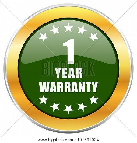 Warranty guarantee 1 year green glossy round icon with golden chrome metallic border isolated on white background for web and mobile apps designers.