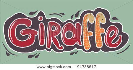 Giraffe inscription in red letters with giraffes lettering