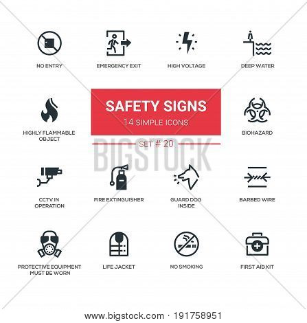 Safety Signs - modern vector icon, pictograms set. No smoking, emergency exit, voltage, water, flammable, biohazard, guard dog, CCTV, fire extinguisher, barbed wire, protective, life jacket, first aid