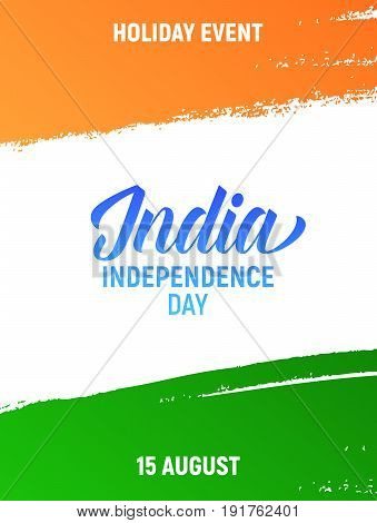 India Independence Day. Flyer, card, poster, banner for India National holidays. 15th of August India holiday