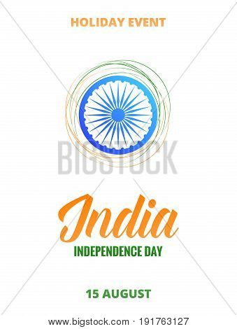 India Independence Day. Flyer, card, poster, banner for India National holidays. 15th of August India holiday.