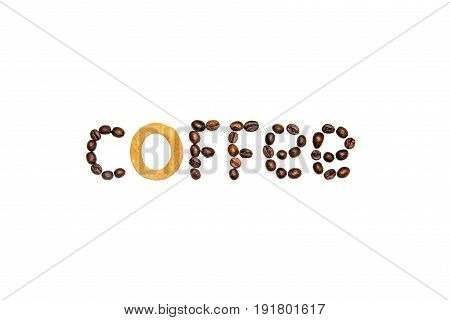 Top View Of Word Coffee From Roasted Coffee Beans And Crunchy Cookie Isolated On White
