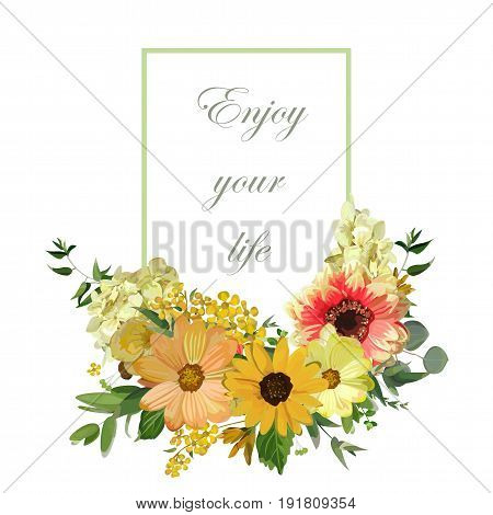 Vector design vertical card. Yellow sunflower hydrangea flowers red dahlia eucalyptus branches leaves. Elegant summer autumn fall blank paper with lettering text enjoy your life design isolated white