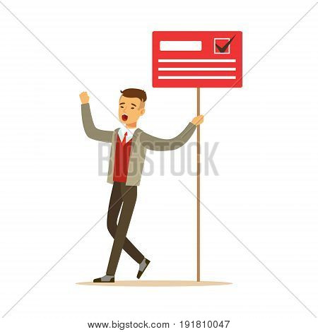 Man holding placard election voting, political agitation campaign vector Illustration isolated on a white background