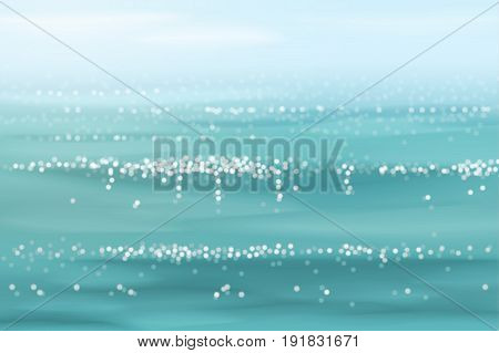 Seascape in realistic style. Blurred and sparking sea waves. Perfect for travel or sea vacation backgrounds. Vector illustration