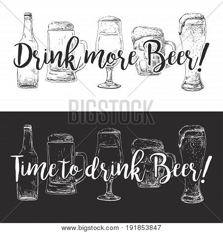 Bottle of beer different glasses and mugs of beer. On a white background the text: drink more beer On the black background text: time to drink beer Vector illustration of a sketch style.