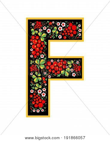 Letter F In The Russian Style. The Style Of Khokhloma On The Font. A Symbol In The Style Of A Russia