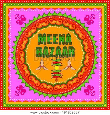 Vector design of Meena Bazaar background in Indian Truck Art style