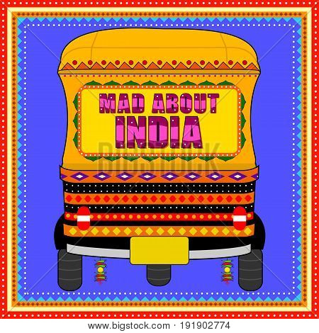 Vector design of Mad About India background in Indian Truck Art style