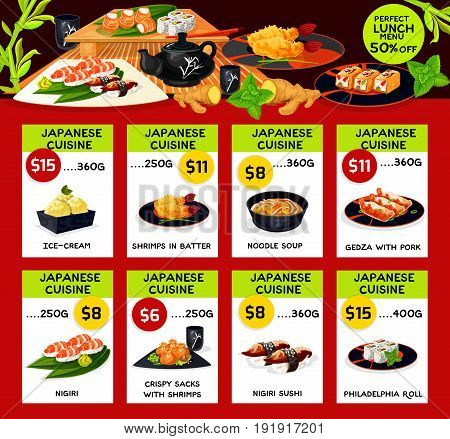 Japanese cuisine restaurant vector menu price cards set for pork noodle soup and gedza, ice cream and tea, shrimps in butter and crispy sacks, philadelphia roll and smoked eel nigiri sushi for lunch