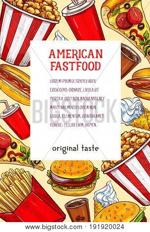 Fast food poster of sandwiches, drinks and desserts. Vector cheeseburger, hot dog and french fries or popcorn, coffee and pizza or ice cream and cake. Meals and snacks for fastfood restaurant menu