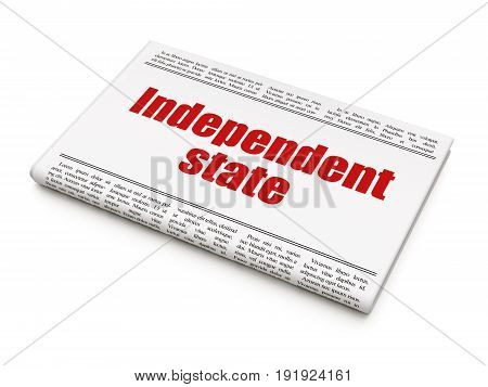 Political concept: newspaper headline Independent State on White background, 3D rendering