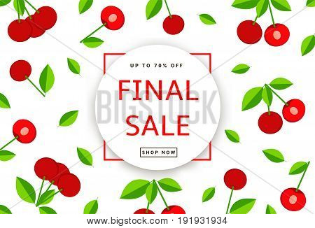 The colorful background with cherry. Final Sale poster banner. Vector illustration