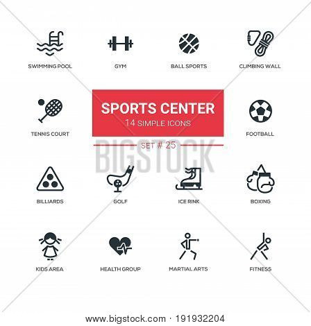 Sports center - modern vector icons, pictograms set. Swimming pool, gym, fitness, climbing wall, tennis court, football, kids area, golf, ice rink, boxing, martial arts, health group, billiards