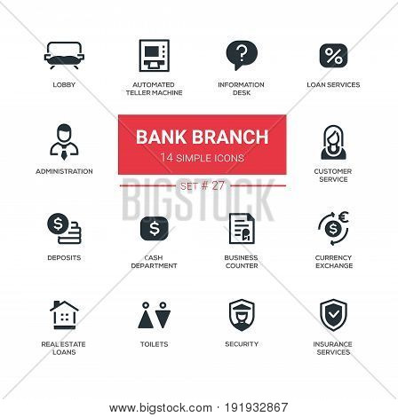 Bank branch - modern vector icons, pictograms set. Lobby, atm, info, insurance, customer, deposit, cash department, administration, business counter, currency exchange, real estate loan, security