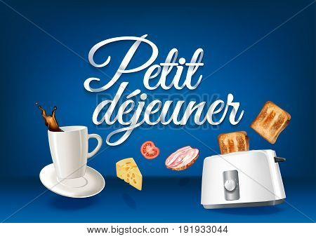 Breakfast in french language paper hand lettering calligraphy. Vector realistic illustration with food drink objects and text.