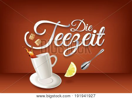 Tea time in german language, paper hand lettering calligraphy. Vector illustration with tea objects and text.