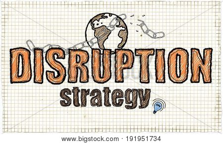 Disruption Strategy Illustration with Earth and broken Chain