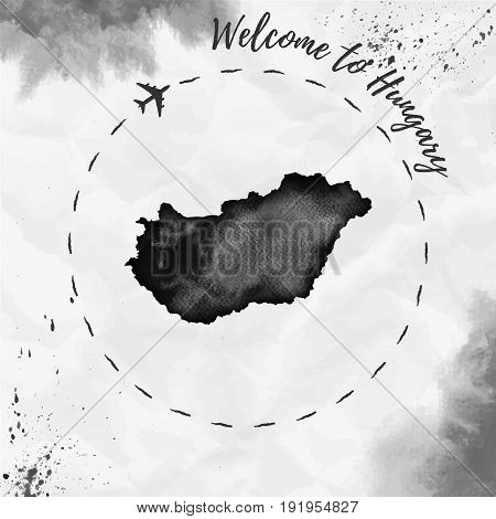 Hungary Watercolor Map In Black Colors. Welcome To Hungary Poster With Airplane Trace And Handpainte