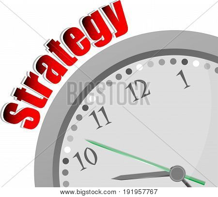 Text Strategy. Finance Concept . Color Word And Modern Clock On White