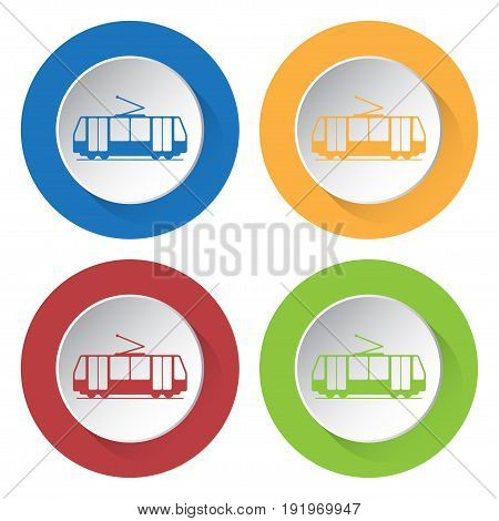 Set of four round colored buttons and icons. Tram streetcar.