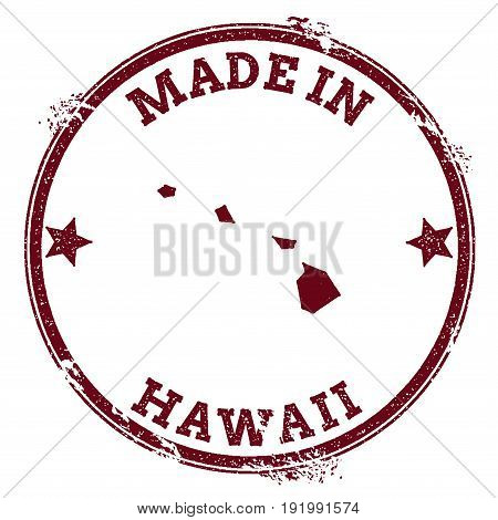 Hawaii Vector Seal. Vintage Usa State Map Stamp. Grunge Rubber Stamp With Made In Hawaii Text And Us