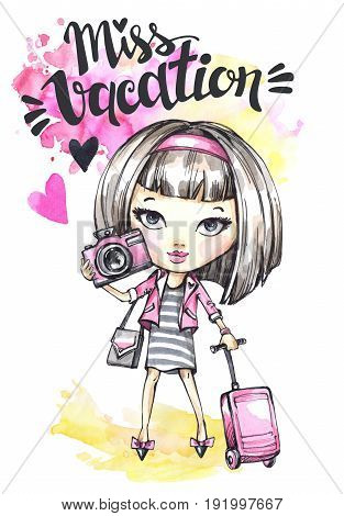 Hand drawn illustration. Watercolor card cute girl with camera and travel bag. Calligraphy words Miss Vacation. Teenagers. Have fun. Perfect for blogs, lettering, pattern, invitation, t-shirt, print.