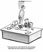 Business cartoon about not introducing a new product because 3% of test users had negative comments. poster