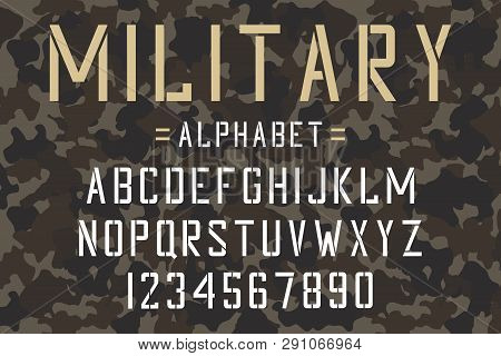 Military Stencil Font. Army Stencil Alphabet And Numbers On Camouflage Background. Vintage Typeface.