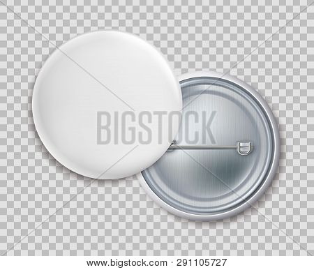 Pin badges. Blank round metal button badge or brooch isolated template on transparent background poster