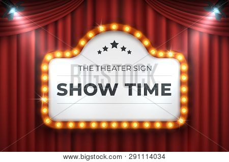 Theater Cinema Sign. Movie Light Frame, Retro Marquee Banner On Red Background. Vector Light Bulb Re