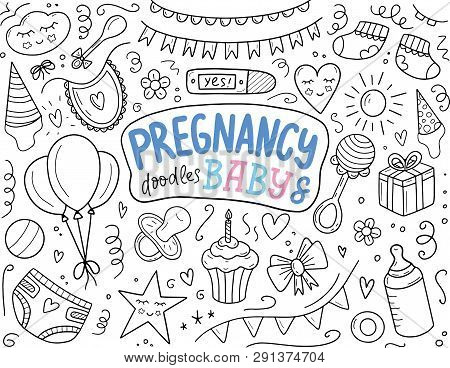 Pregnancy And Baby Hand Sketched Doodle Set. Doodle Hand Drawn Set Of Objects And Symbols On Baby Sh