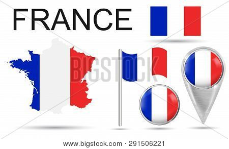 France. Flag, Map Pointer, Button, Waving Flag, Symbol, Flat Icon And Map Of France In The Colors Of