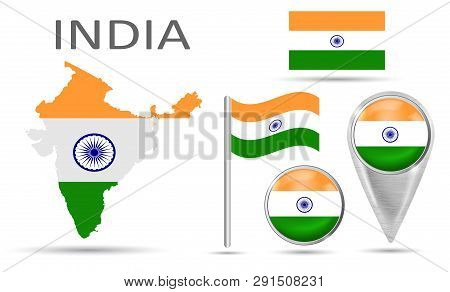 Collection Flag India. National Flag, Map Pointer, Button, Symbol, Flat Icon And Map Of India In The
