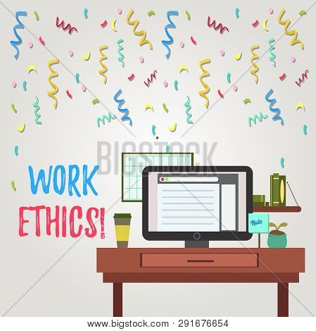 Writing note showing Work Ethics. Business photo showcasing principle that hard work intrinsically virtuous worthy reward photo of Interior Working Space Station Concept of Technical Person. poster