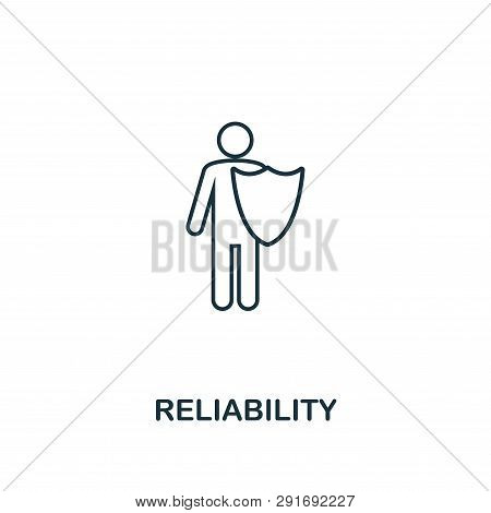 Reliability Icon. Thin Line Design Symbol From Business Ethics Icons Collection. Pixel Perfect Relia