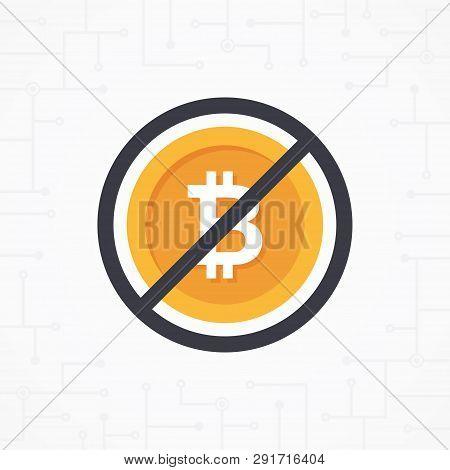 Sign No Bit-coin In Flat Design Vector